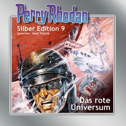 Perry Rhodan Silber Edition Nr. 9 – Das rote Universum von Darlton,  Clark, Greis,  Hans, Mahr,  Kurt, Scheer,  K. H., Schnurrer,  Achim, Tratnik,  Josef, Voltz,  William