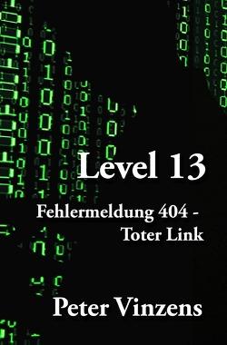 Perry Slot / Level 13 von Vinzens,  Peter