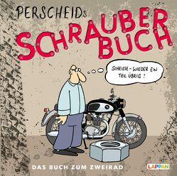Perscheids Schrauber-Buch von Perscheid,  Martin