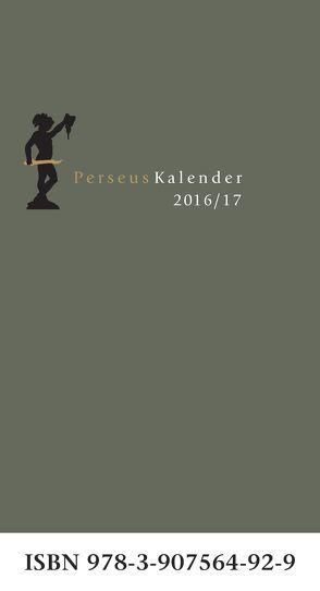 PERSEUS-Kalender 2016/17 von Frei,  Marcel, Meyer,  Thomas