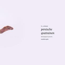 persische qvatrainen von Artmann,  H. C., König,  Gunda, Nafisi,  Doris Lang,  Yashar, Nafisi,  Roozbeh
