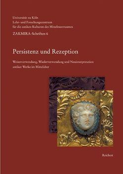 Persistenz und Rezeption von Boschung,  Dietrich, Wittekind,  Susanne