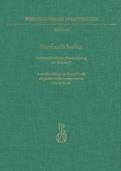 Persius-Scholien von Scholz,  Udo W.