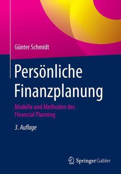 Persönliche Finanzplanung von Schmidt,  Günter