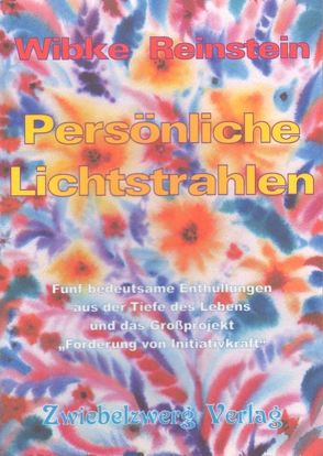 Persönliche Lichtstrahlen von Reinstein,  Wibke