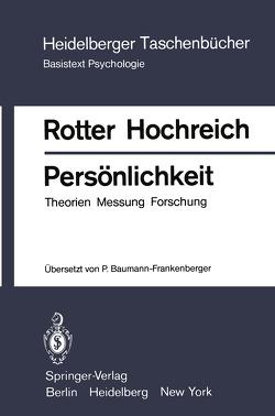 Persönlichkeit von Baumann-Frankenberger,  Petra, Hochreich,  D.J., Rotter,  Julian B.
