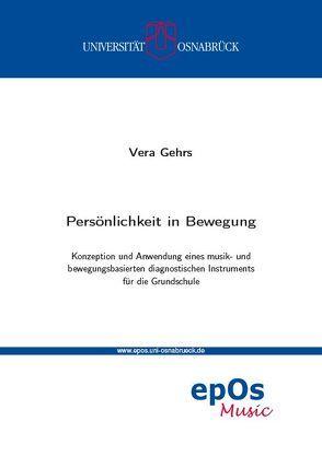 Persönlichkeit in Bewegung von Gehrs,  Vera