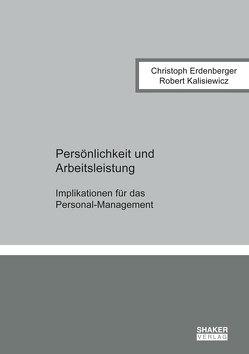 Persönlichkeit und Arbeitsleistung von Erdenberger,  Christoph, Kalisiewicz,  Robert