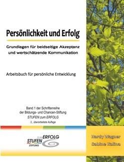 Persönlichkeit und Erfolg von Heinemann,  Elisabeth, Kalina,  Sabine, Wagner,  Hardy