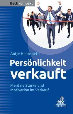 Persönlichkeit verkauft von Heimsoeth,  Antje