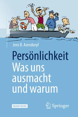 Persönlichkeit: was uns ausmacht und warum von Asendorpf,  Jens B.