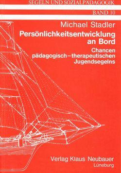 Persönlichkeitsentwicklung an Bord von Städler,  Michael, Ziegenspeck,  Jörg