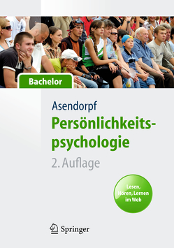 Persönlichkeitspsychologie für Bachelor. Lesen, Hören, Lernen im Web von Asendorpf,  Jens