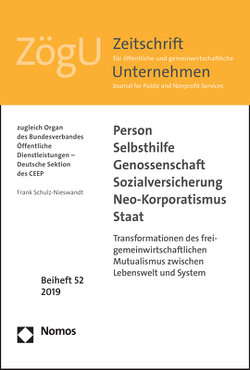 Person – Selbsthilfe – Genossenschaft – Sozialversicherung – Neo-Korporatismus – Staat von Schulz-Nieswandt,  Frank