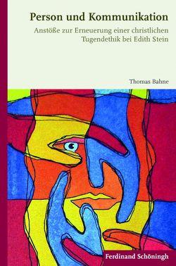 Person und Kommunikation von Bahne,  Thomas
