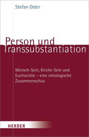Person und Transsubstantiation von Oster,  Stefan