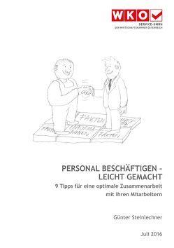 Personal beschäftigen – leicht gemacht von Steinlechner ,  Günter