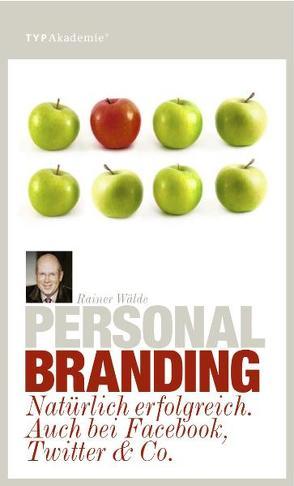 Personal Branding von Wälde,  Rainer