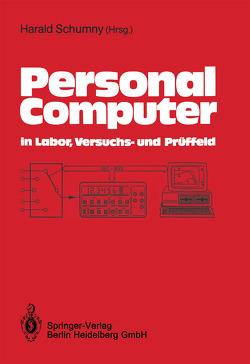 Personal Computer in Labor, Versuchs- und Prüffeld von Schumny,  Harald