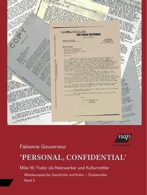 PERSONAL, CONFIDENTIAL von Gouverneur,  Fabienne