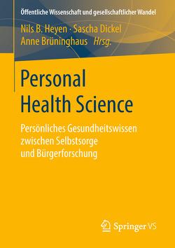 Personal Health Science von Brüninghaus,  Anne, Dickel,  Sascha, Heyen,  Nils B.