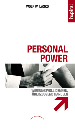 Personal Power von Lasko,  Wolf W.