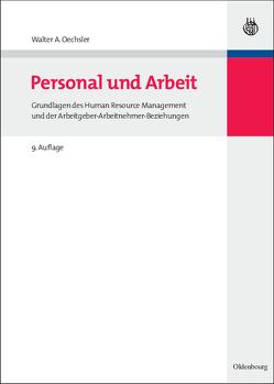 Personal und Arbeit von Oechsler,  Walter A.
