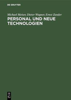 Personal und neue Technologien von Meiser,  Michael, Wagner,  Dieter, Zander,  Ernst