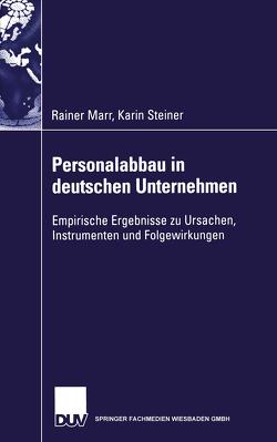 Personalabbau in deutschen Unternehmen von Marr,  Rainer, Schloderer,  Florian, Steiner,  Karin