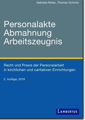 Personalakte, Abmahnung, Arbeitszeugnis von Reiter,  Gabriela, Schmitz,  Thomas