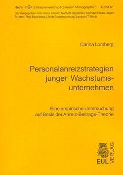 Personalanreizstrategien junger Wachstumsunternehmen von Lomberg,  Carina