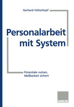 Personalarbeit mit System von Hölzerkopf,  Gerhard