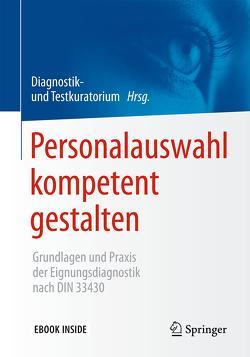Personalauswahl kompetent gestalten von Diagnostik- und Testkuratorium
