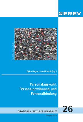 Personalauswahl, Personalgewinnung und Personalbindung von Hagen,  Björn, Meiß,  Harald