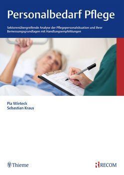 Personalbedarf Pflege von Krauß,  Sebastian, Wieteck,  Pia