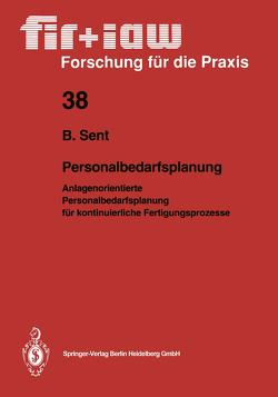 Personalbedarfsplanung von Sent,  Bernd