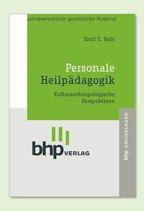 Personale Heilpädagogik von Albert,  Doris, Kobi,  Emil E, Timpe,  Kai R