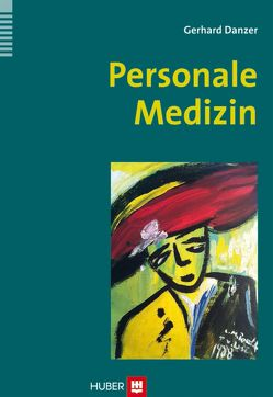 Personale Medizin von Danzer,  Gerhard