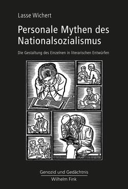 Personale Mythen des Nationalsozialismus von Wichert,  Lasse