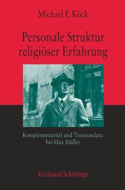 Personale Struktur religiöser Erfahrung von Köck,  Michael F.