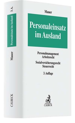 Personaleinsatz im Ausland von Eidems,  Judith, Lindemann,  Viola, Mauer,  Reinhold, Osterholz,  Burchard, Zimmermann,  Rainer