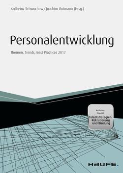 Personalentwicklung 2017 von Gutmann,  Joachim, Schwuchow,  Karlheinz