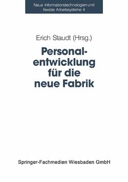 Personalentwicklung für die neue Fabrik von Staudt,  Erich