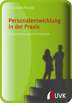 Personalentwicklung in der Praxis von Nicolai,  Christiana