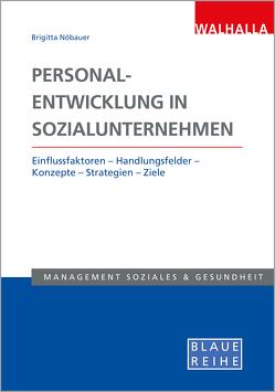 Personalentwicklung in Sozialunternehmen von Nöbauer,  Brigitta