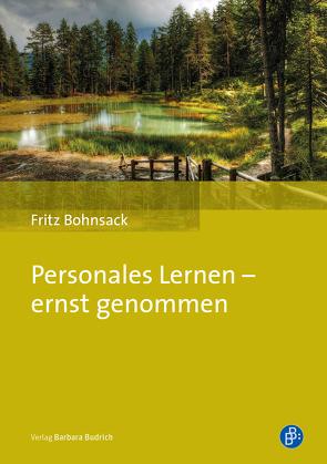Personales Lernen – ernst genommen von Bohnsack,  Fritz