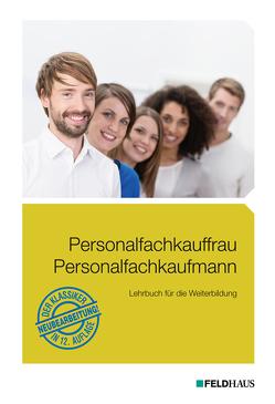 Personalfachkauffrau /Personalfachkaufmann von Glockauer,  Jan, Küper,  Wolfram, Lampert,  Ute, Rugart,  Martin, Schmidt,  Elke H, Schmidt,  Frank, Weiß-Akgünyener,  Stephanie