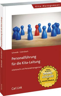 Personalführung für die Kita-Leitung von Geiersbach,  Christine, Schwede,  Joachim