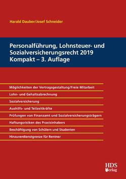 Personalführung, Lohnsteuer- und Sozialversicherungsrecht 2019 Kompakt von Dauber,  Harald, Schneider,  Josef