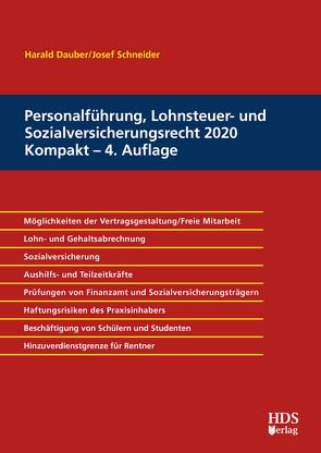 Personalführung, Lohnsteuer- und Sozialversicherungsrecht 2020 Kompakt von Dauber,  Harald, Schneider,  Josef